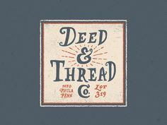 trendgraphy:  Deed & Thread Tag by Steve Wolf Twitter: @Trendgrafeed