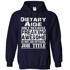 Dietary Aide - #inexpensive gift #candy gift. SECURE CHECKOUT => https://www.sunfrog.com/LifeStyle/Dietary-Aide-4415-NavyBlue-Hoodie.html?68278
