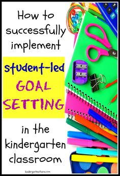 Student Led Goal Setting in Kindergarten