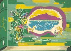 #MENU - #CHICAGO - #HOTEL CONTINENTAL - NEW HORIZON #RESTAURANT - MICHIGAN AVE - #1946 #1940s