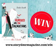 Win this beautiful brand new edition of 101 Dalmatians. Enter our Storytime Issue 12 competition! ~ STORYTIMEMAGAZINE.COM