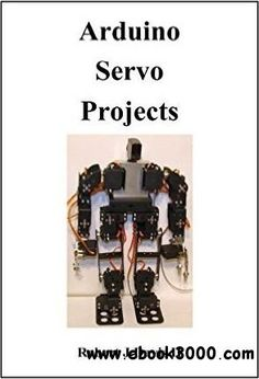 Arduino Servo Projects - Free eBooks Download