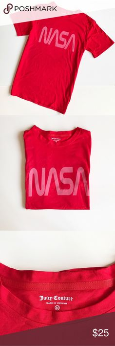 Juicy Couture NASA tee Juicy Couture NASA t-shirt perfect for solar babes. Pink and red fits size medium to large. High fashion BRAND NEW 💗❤️💗❤️ #space #alien 👽 nasa Juicy Couture Tops Tees - Short Sleeve