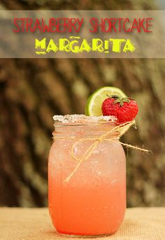 Strawberry Shortcake Margarita ~ just in time for Cinco de Mayo
