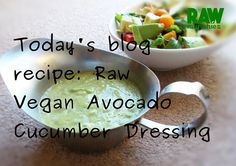 Cucumber Dressing, Raw Vegan Recipes, Glutenfree, Avocado, Website, Fruit, Blog, Instagram, Gluten Free