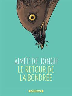 Le Retour de la bondrée, introspection salvatrice http://www.ligneclaire.info/de-jongh-33680.html