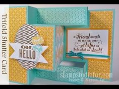 Week 29 - 52 Week Series, Technique How To - Trifold Shutter Card. Visit my blog to get your FREE technique booklet. www.stampstodiefor.com click the Video & Free Tutorials Tab