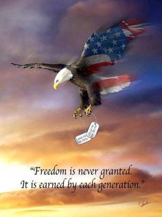 Bald Eagle Flag carrying dog tags with quotes. I want this in an eagle tattoo for papa❤ I Love America, God Bless America, American Pride, American Flag, American Freedom, American History, American Quotes, American Soldiers, Native American
