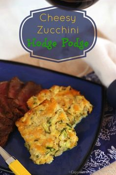 Cheesy Zucchini Hodge Podge - turn your overabundance of #zucchini into a gooey, delicious side dish | cupcakesandkalechips.com #glutenfree