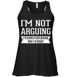 One of my downfalls for sure. I'm Not Arguing I'm simply explaining why I'm right - Gym Tank Top - Fitness Tank. Funny Tank Tops, Gym Tank Tops, Workout Tank Tops, Funny Shirts, Athletic Tank Tops, Gym Shirts, Gym Wear For Women, Fit Women, Ville France