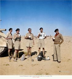 General Montgomery enjoys a cup of coffee with the Tank Protection Troop of his Grant tank in the Western Desert, 6 November British Army Uniform, British Uniforms, British Soldier, Bernard Montgomery, North African Campaign, English Gentleman, British Armed Forces, Afrika Korps, Brothers In Arms