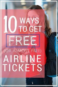 10 Ways to Get Free (or Almost Free) Airline Tickets Airfare isn't cheap, and it's rarely free. But if you can be flexible with your travel plans and know whom to ask (and how), you really can fly for free. Air Travel, Free Travel, Cheap Travel, Budget Travel, Travel Advice, Travel Guides, Travel Tips, Travel Hacks, Travel Essentials