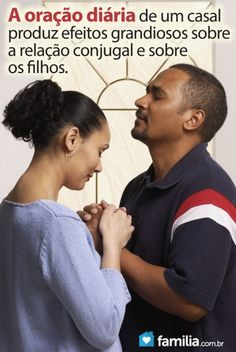 Familia.com.br | Obter #ajuda #divina através da #oração com o #cônjuge. #Casamento