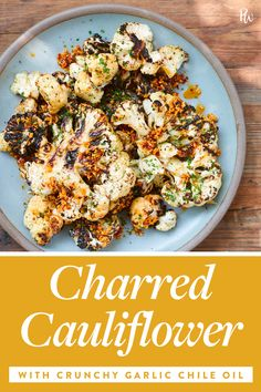 Charred Cauliflower with Crunchy Garlic Chile Oil purewow cooking recipe dinner fast spicy vegetable main course cauliflower food side dish vegetarian easy 544583779945043863 Chili, Pork Recipes For Dinner, Cauliflower Recipes, Mashed Cauliflower, Cooking Cauliflower, Cauliflower Vegetable, Vegetable Sides, The Fresh, Fresh Lime