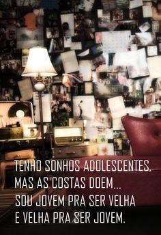 Muitos sonhos e sentimentos adolescentes...