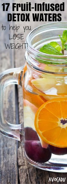These fruit infused waters will help you stay hydrated, get tons of nutrients, and even lose weight! They're a crucial part of any detox program, clean eating diet, or weightloss plan! http://avocadu.com/17-fruit-infused-waters-that-are-both-beautiful-and-hydrating/