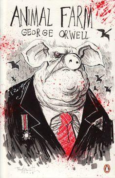 """Animal Farm"" - George Orwell"