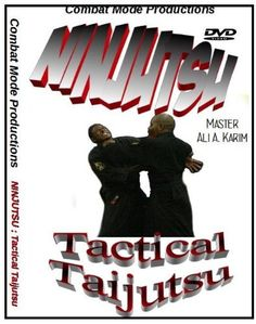 NINJUTSU: Tactical Taijutsu by Combat. $29.99. This is more than just taijutsu. This is About the skills and strategies of empty hand self defense. Starting with the basics ,then advancing to technique application, Master Karim and students demonstrate a lesson in taijutsu tailored for todays Societies. Tactical taijutsu deals with effective movement , striking and even defensive tactics against knife attack. From Beginner to advanced student, you are sure To g...