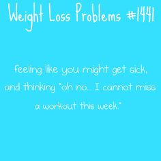 Weight Loss Problems #1441