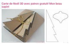 Carte de Noël 3D avec patron gratuit! Mon beau sapin! Scrapbooking, Card Designs, Gift Wrapping, 3d, Gifts, Envelopes, Cards, Gift Wrapping Paper, Presents