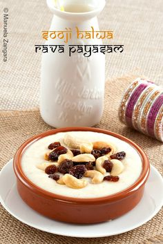 Sooji Kheer – also known as Rava Payasam - is an #Indian #porridge made with #semolina roasted in ghee, cardamom, toasted nuts and raisins.