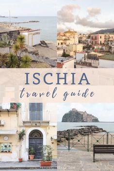 Travel Guide to Ischia, Italy - Petite Suitcase - Ischia Travel Guide – Where to stay, how to get there, things to do and where to eat. Places To Travel, Travel Destinations, Places To Go, Italy Travel Tips, Asia Travel, Wanderlust Travel, Travel Usa, Costa, Sorrento Italy