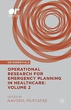 Operational research for emergency planning in healthcare. Volume 2