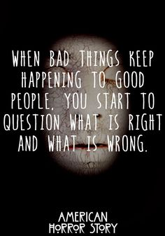 American Horror Story Quote  #AmericanHorrorStory #Quote #AHS http://kernelcritic.com/american-horror-story-freak-show-season-4-episode-3/