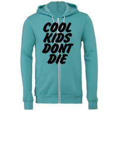 Cool Kids Don't Die - Unisex Full-Zip Hooded Sweatshirt