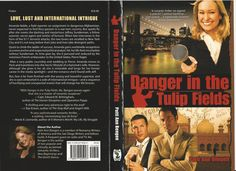 "Romantic Thrillers -""Danger In The Tulip Fields"" by PattiAnn Bengen"