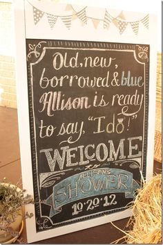 """Old, new borrowed and blue. ____ is ready to say """"I do""""! Welcome sign"""