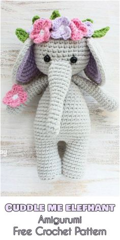 This Cuddle Me Elephant was created to be loved and hugged. His slim body is easy to hold in a child's hands and his head, decorated with tropical flowers,#freecrochetpattern #freecrochet #crochet3 #easycrochet #patterncrochet #crochettricks #crochetitems #crocheton #thingstocrochet