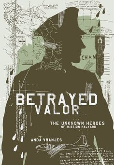 Buy Betrayed Valor: The Unknown Heroes of Mission Halyard by Anda Vranjes and Read this Book on Kobo's Free Apps. Discover Kobo's Vast Collection of Ebooks and Audiobooks Today - Over 4 Million Titles! What Really Happened, Kindle App, First Video, Betrayal, Nonfiction, Free Apps, Audiobooks, Literature, This Book