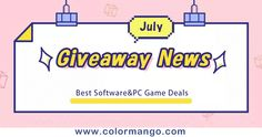 [Do Not Miss] Early July Giveaway Campaign - ColorMango Limited-time Software Giveaway and Game Giveaway News Background Remover, Background Eraser, Killing Floor 2, The Escapists, Now Games, Organizational Chart, Add Music, Try Your Best, 100 Words