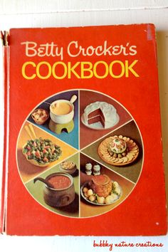 Betty Crocker 1969~ Lots of memories cooked up from this book! I still to this day use this cookbook!