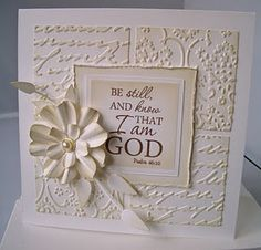 All white layout for T  - Be still and know that I am God - love the embossed background