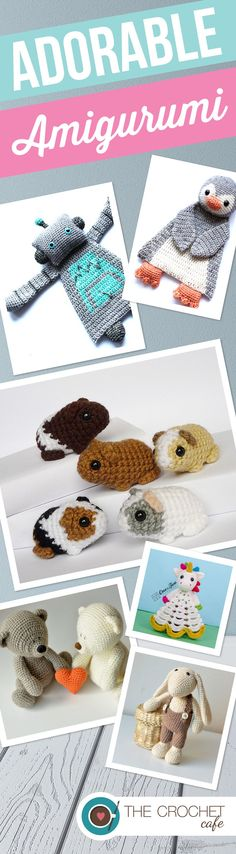 Crochet Patterns for adorable amigurumi. I can't decide which to make, they are all so cute!