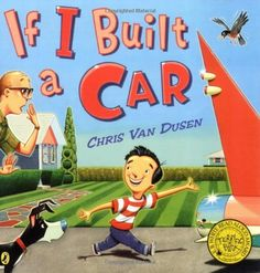If I Built a Car, http://www.amazon.com/dp/0142408255/ref=cm_sw_r_pi_awdm_qYBSub0KPWJEJ