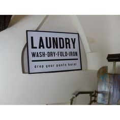 Uk Laundry Signs Black and white vintage laundry wall signs with drop your pants here wash dry fold iron, made from wood with backing fixtures for hanging on the wall in laundry room Vintage Bar, Vintage Walls, Vintage Signs, Retro Vintage, Laundry Room Signs, Vintage Laundry, Wall Bar, Shop Front Design, Bar Signs