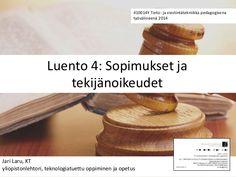 410014Y Luento 4: Sopimukset ja tekijänoikeudet (Jari Laru 2014)