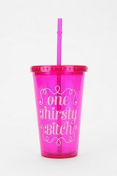 One Thirsty B*tch To-Go Sipper Cup - Urban Outfitters ($12.00) - Svpply