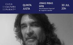 20h - Quinta Justa na Casa da Cultura | Jonas Ribas Jonas Ribas é cantor e compositor, realiza um trabalho expressivo na Música Popular Brasileira, tendo em sua trajetória artística, parcerias em composições com artistas de grande destaque no cenário musical, tais como: Vital Farias, Augusto Jatobá, Carlos Cola, Luis Carlos da Vila, Paulinho Soares. #CasaDaCultura #CasaDaCulturaParaty #exposição #fotografia #música #cultura #turismo #arte #VisiteParaty #TurismoParaty #Paraty…
