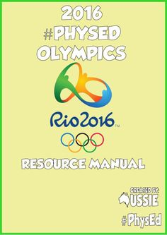 Rio 2016 Physed Resource & Activity Manual