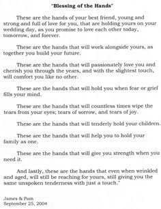 Blessing of the Hands, Love, Family, Marriage, Husband & Wife.   Love this - read at our wedding <3