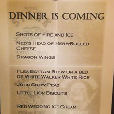 Love the books and love the series (mostly)...Game of Thrones Dinner Party Menu