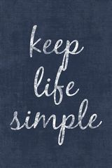 Keep Life Simple, motivational poster print