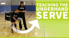 How to teach the underhand serve in volleyball