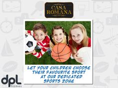 Sports Zone at Casa Romana. For more info call us at 09015-252525.