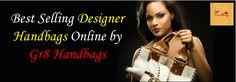 Best Selling Designer Handbags Online by Gr8 Handbags