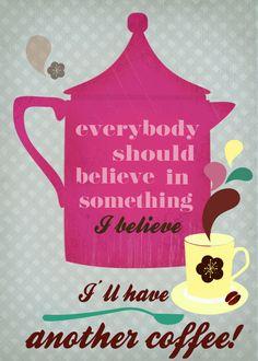 an other coffee Art Print Coffee Talk, Coffee Is Life, I Love Coffee, Coffee Break, Morning Coffee, Coffee Shop, Coffee Lovers, Coffee Company, Coffee Quotes
